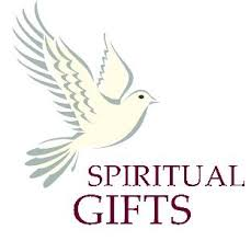Spiritual Gifts--Definitions