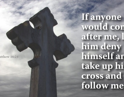 """If Any Want to Be My Followers . . . .""--Jesus Christ"